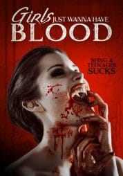 Girls Just Wanna Have Blood Full Hd izle