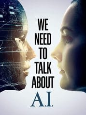 We Need to Talk About A.I. Full HD izle