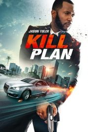Kill Plan izle – Kill Plan (2021) Altyazılı Full Hd izle